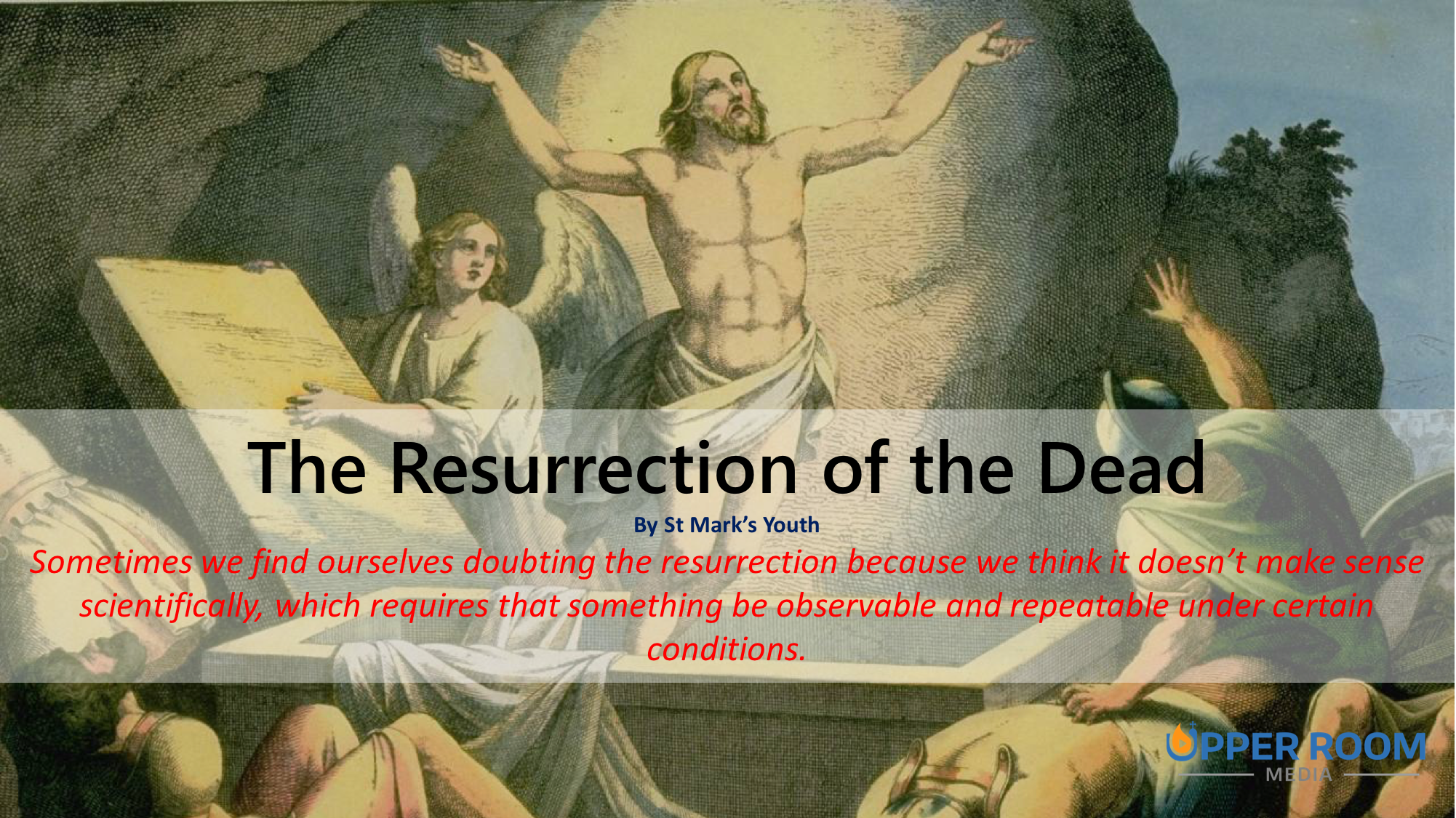 the ressurrection of the dead